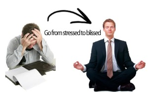 go from stress to bliss